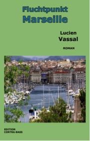 Fluchtpunkt Marseille